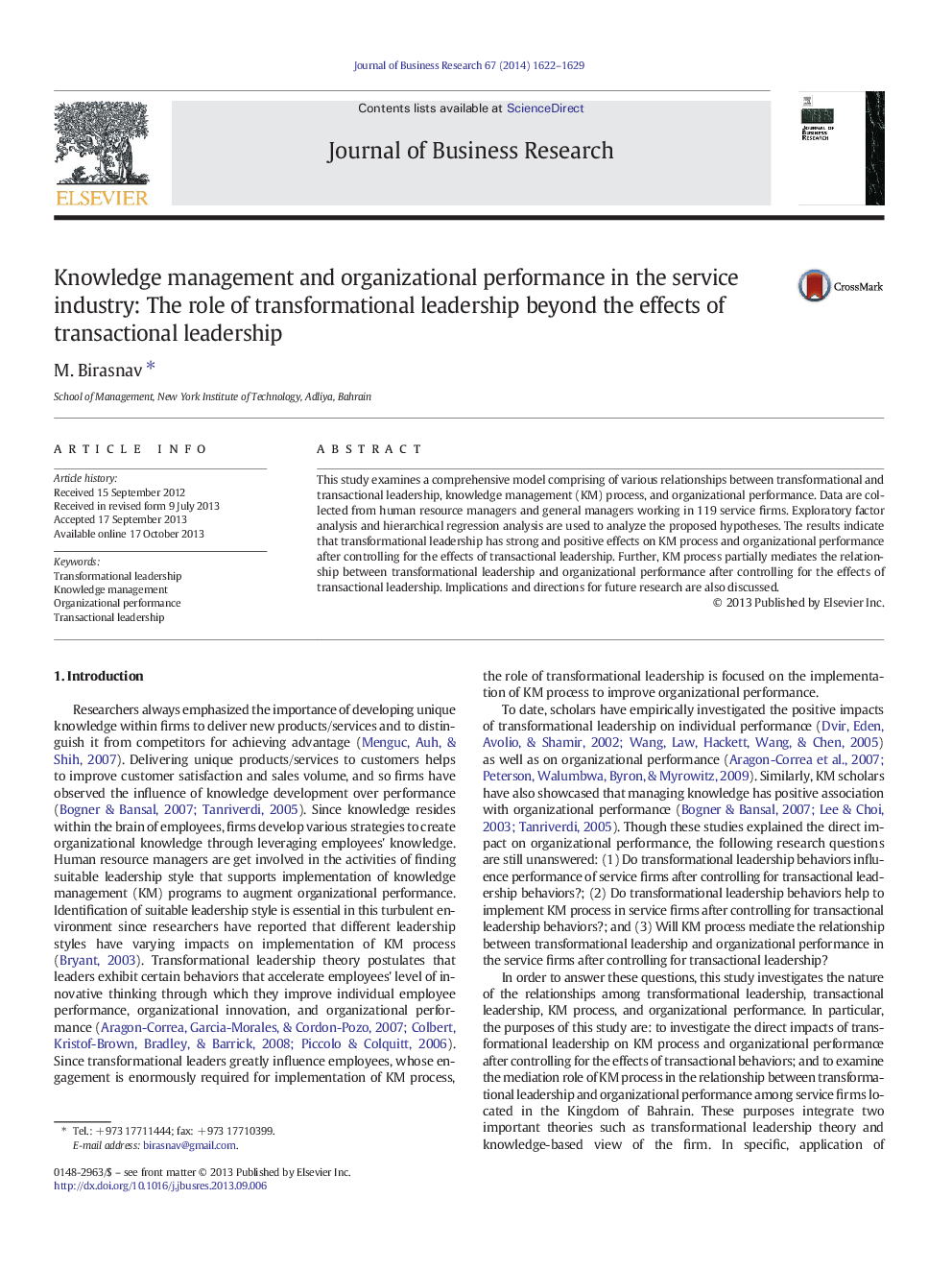 پیش نمایش مقاله مدیریت دانش و عملکرد سازمان در صنعت خدمات: نقش رهبری تحولگرا فراتر از تاثیرات رهبری تعاملگرا